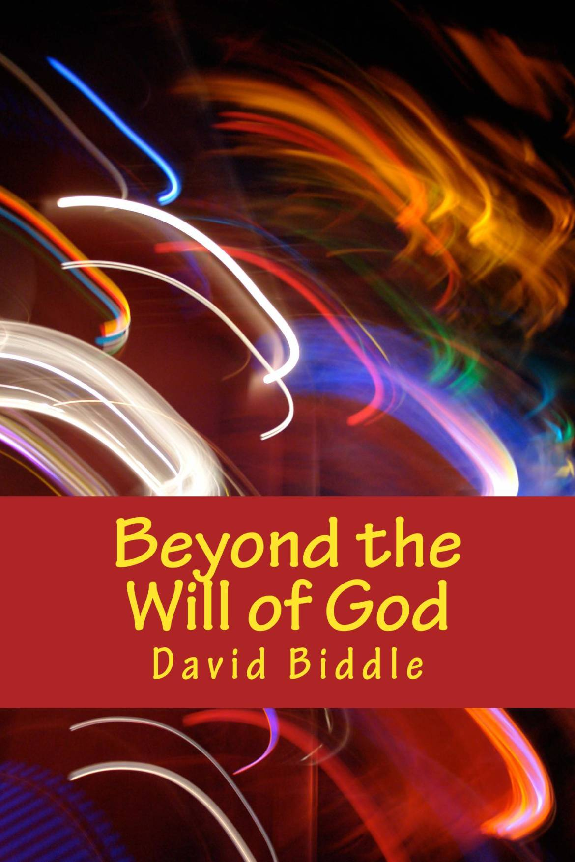 beyond_the_will_of_g_cover_for_kindle1.jpg
